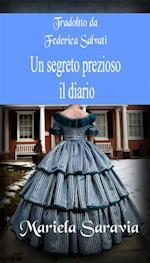 Un segreto prezioso 2:  il diario af Mariela Saravia