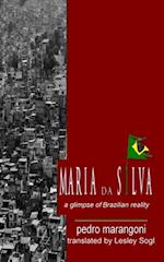 Maria da Silva - A glimpse of Brazilian reality