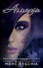Aranya - Dragoes Metamorfosicos Livro 1