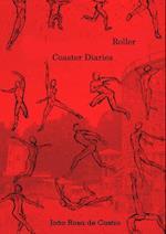 Roller Coaster Diaries af Joao Rosa de Castro