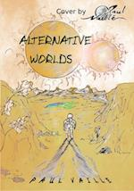 Alternative Worlds