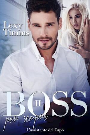 Il Boss per sempre