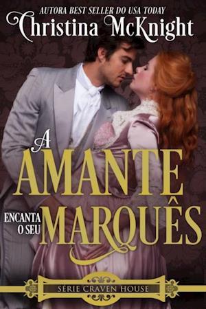Amante Encanta o seu Marques af Christina Mcknight
