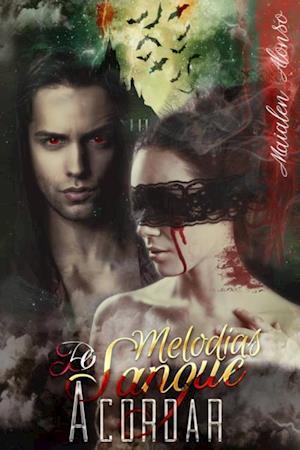 Melodias de Sangue 1/2 af Maialen Alonso
