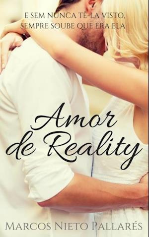 Amor de Reality af Marcos Nieto Pallares