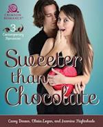 Sweeter than Chocolate