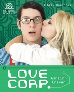 Love Corp. af Ashlinn Craven