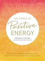 Power of Positive Energy af Tanaaz Chubb