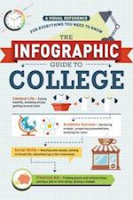 The Infographic Guide to College (Infographic Guide)