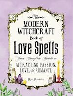 The Modern Witchcraft Book of Love Spells (Modern Witchcraft)