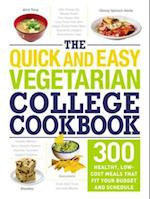 Quick and Easy Vegetarian College Cookbook