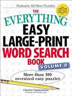 The Everything Easy Large-Print Word Search Book, Volume 8 (EverythingR, nr. 8)