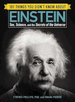 101 Things You Didn't Know About Einstein (101 Things)