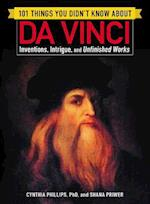 101 Things You Didn't Know About Da Vinci (101 Things)