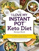 The I Love My Instant Pot Keto Diet Recipe Book (I Love My)