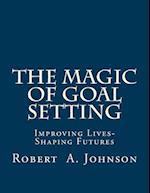 The Magic of Goal Setting B & W