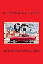 Las Constituciones de Cuba af Julian Moya Olivares