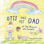 Otis and His Dad