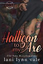 Halligan to My Axe af Lani Lynn Vale