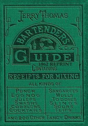 Bog, paperback Jerry Thomas Bartenders Guide 1862 Reprint af Jerry Thomas