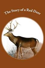 The Story of a Red Deer af J. W. Fortescue