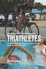 High Performance Meal Recipes for Triathletes