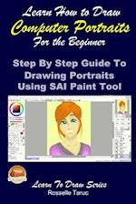 Learn How to Draw Computer Portraits for the Beginner af Rosselle Taruc, John Davidson