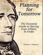 Planning for Tomorrow af Thomas S. Stephens