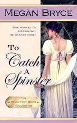 To Catch a Spinster af Megan Bryce