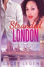 Stranded in London af Lacey Legend