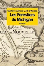 Les Forestiers Du Michigan af J. -B D'Auriac, Gustave Aimard