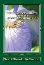 Meditation Scripts for the Seeds of Awakening CD af Gerri Shanti Desimone