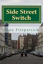 Side Street Switch