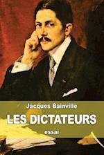 Les Dictateurs af Jacques Bainville