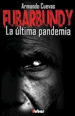 Fubarbundy af Armando Cuevas Calderon
