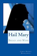 Hail Mary af James Henry Dobkowski