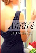 Siempre Te Amare af Stefania Gil