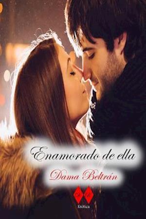 Bog, paperback Enamorado de Ella af Dama Beltran