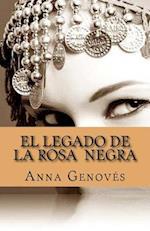 El Legado de La Rosa Negra af Anna Genoves