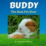 Buddy the Best Pet Ever
