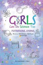 Girls Can Do Science Too af Dr Domonique L. Bulls