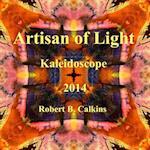 Artisan of Light af Robert B. Calkins