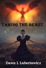 Taming the Beast af Dawn L. Lubertowicz