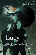 Lucy - Die Entscheidung (Band 7) af Fred Kruse