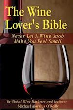 The Wine Lover's Bible