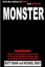 Monster af Matt Shaw, Michael Bray