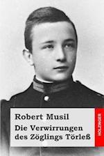 Die Verwirrungen Des Zoglings Torless af Robert Musil