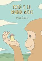 Teto and the Tall Monkey (Spanish) af Mika Riedel