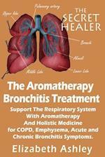 The Aromatherapy Bronchitis Treatment af Elizabeth Ashley