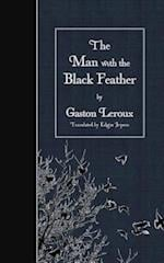 The Man with the Black Feather